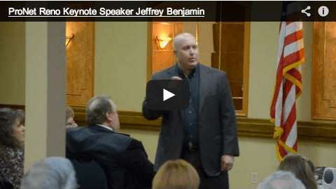 10 Ways to Motivate with Jeffrey Benjamin at ProNet in Reno